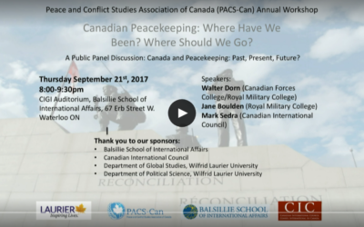 Canadian Peacekeeping: Where Have We Been? Where Should We Go? (recorded livestream)